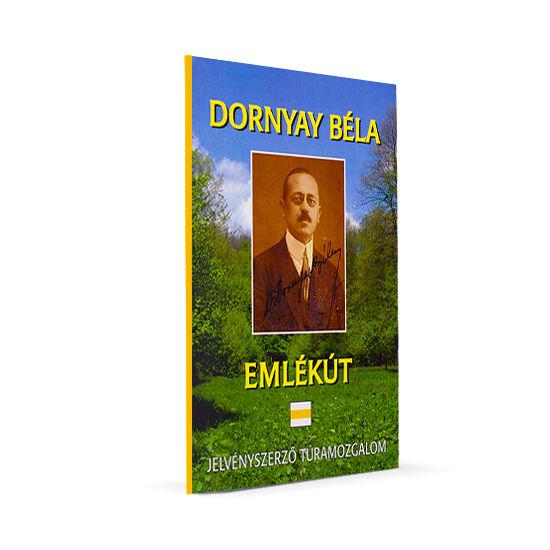 Dornyay Béla emlékút  A jelvényszerző túramozgalom igazolófüzete