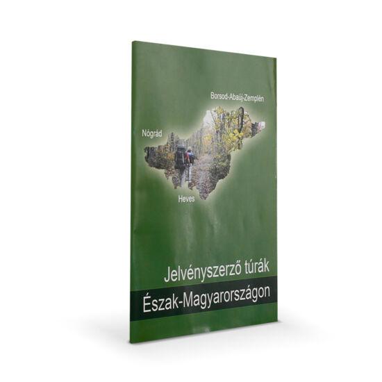 Jelvényszerző Túrák Észak-Magyarországon