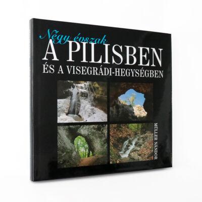 Négy évszak a Pilisben és a Visegrádi-hegységben