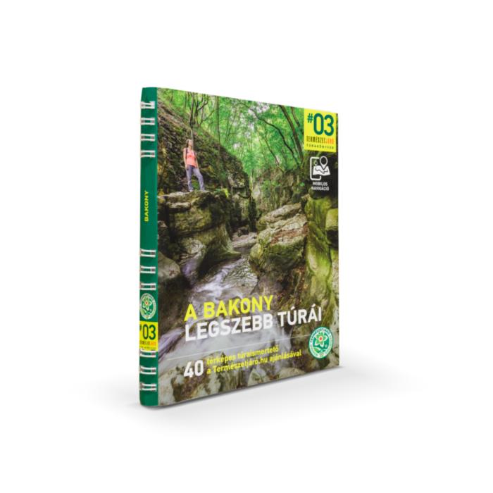 A Bakony legszebb túrái túrakönyv